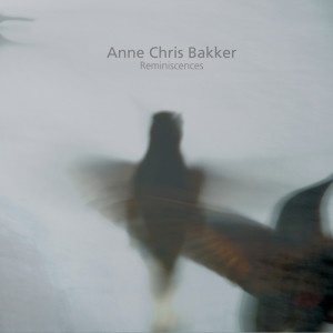 Anne Chris Bakker – Reminiscences